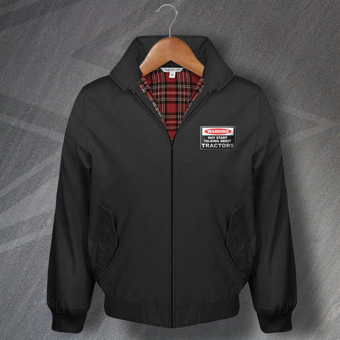 Tractor Harrington Jacket Embroidered Warning May Start Talking About Tractors
