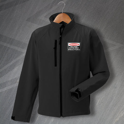 Tractor Jacket Embroidered Softshell Warning May Start Talking About Tractors