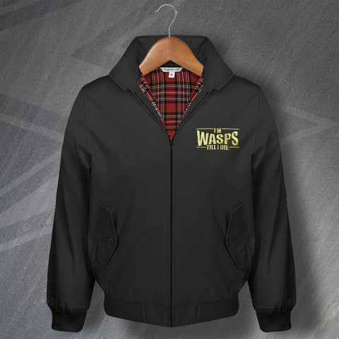 Wasps Rugby Harrington Jacket Embroidered I'm Wasps Till I Die
