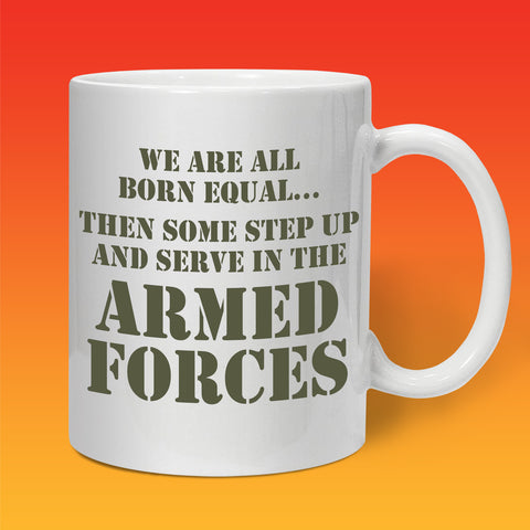 Armed Forces All Born Equal Mug