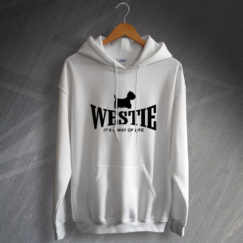 West Highland White Terrier Hoodie Westie It's a Way of Life