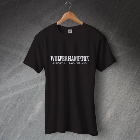 Wolverhampton T-Shirt Everyone's Favourite City