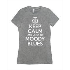 Keep Calm and Listen To Moody Blues Ladies Tee