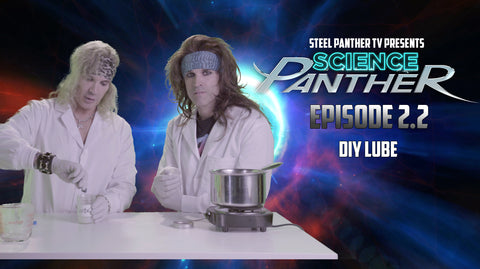 "Steel Panther TV presents: ""Science Panther"" Episode 2.3"