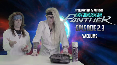Steel Panther TV presents: Science Panther