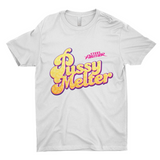 The Pussy Melter Shirt