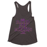 Not Sorry For Partying Tank Top