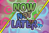 Now Not Later II | <br> by Candy Cloudz | e-Juice | VapeCave | Australia