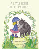 A little horse called pancakes book series (4 books)