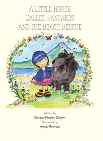 A little Horse Called Pancakes & the Beach Rescue