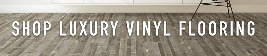 Shop Luxury Vinyl Flooring