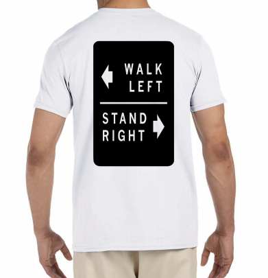 Walk Left, Stand Right T-Shirt