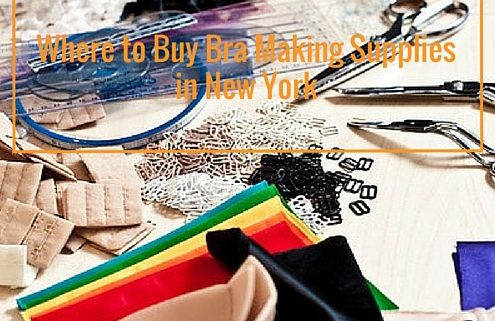 Where to Buy Bra Making Supplies in New York