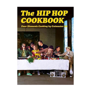 The Hip Hop Cook Book - Four Elements Cooking By Cutmaster GB