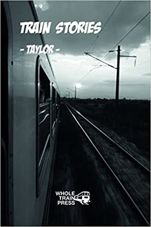 Train Stories -Taylor-