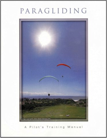 Paragliding - A Pilot's Training Manual (w/DVD)