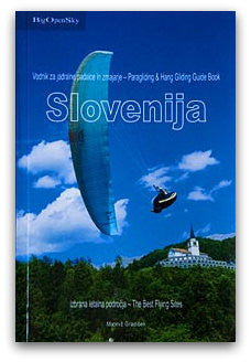 Slovenija – The Best Flying Sites