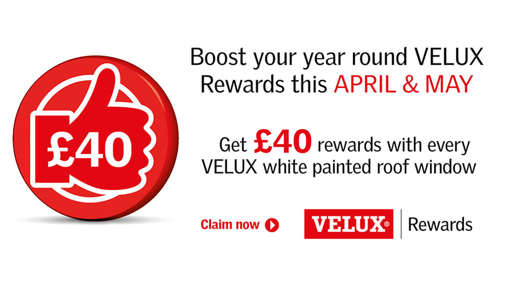 VELUX £40 REWARDS