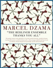"Marcel Dzama ""The Berliner Ensemble Thanks You All"""