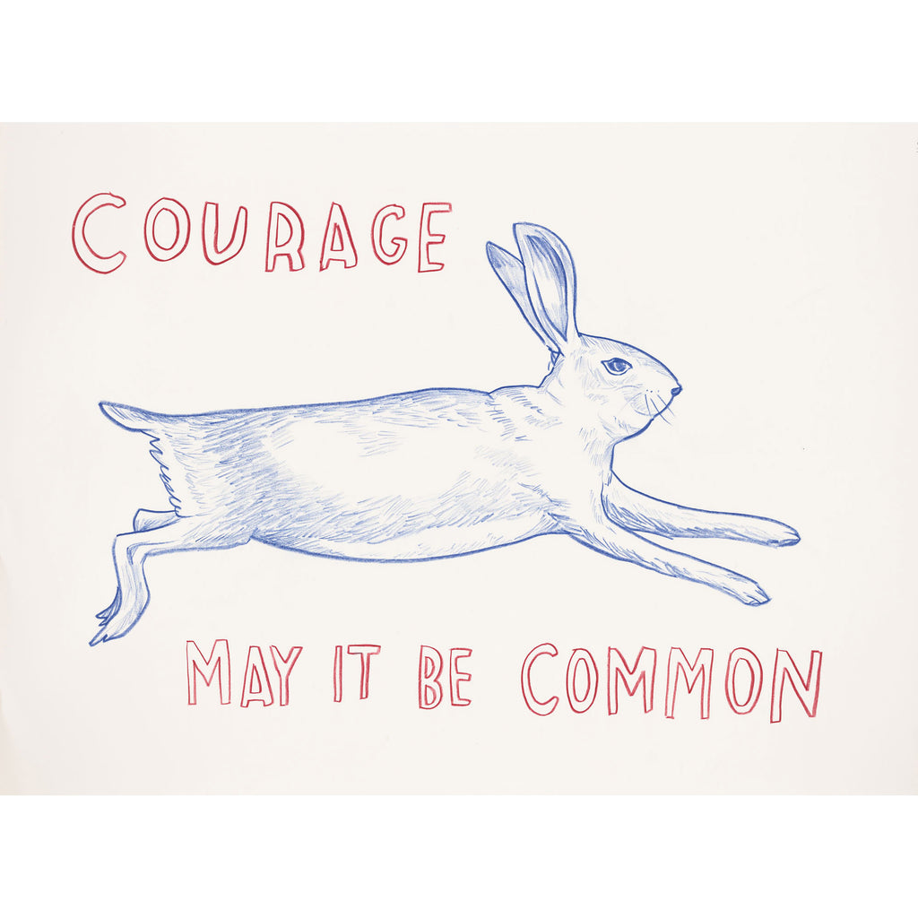 """Courage — May It Be Common"" Silkscreen by Dave Eggers"
