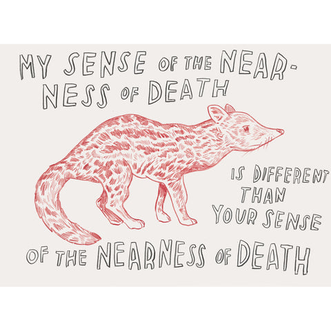 """My Sense Of The Nearness of Death"" Silkscreen by Dave Eggers"