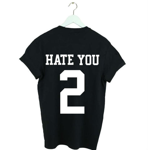 HATE YOU #2 WOMEN JERSEY T