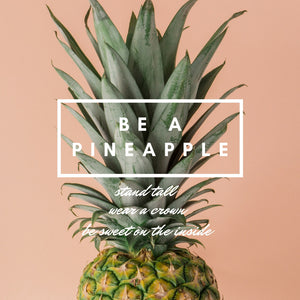 For The  Love of Pineapples!