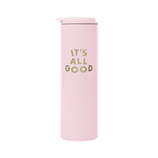 It's All Good Stainless Steel Tumbler