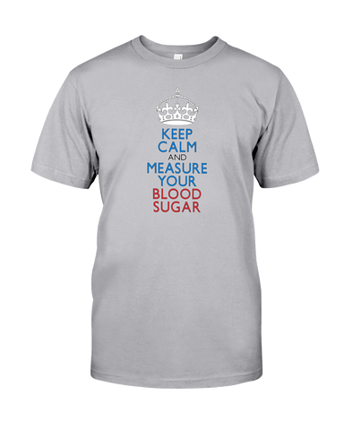 Keep Calm and Measure Your Blood Sugar Diabetes Tee