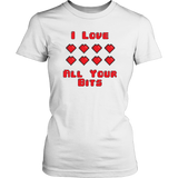 I Love All Your Bits - Women's T-Shirt