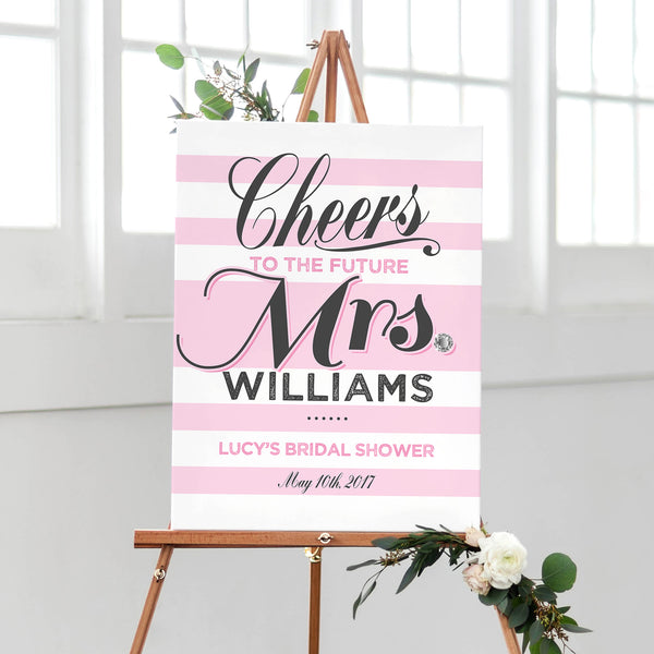 Bridal Shower Welcome Sign - Cheers To The Future Mrs - Blush