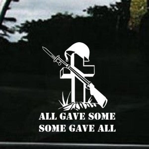 Military All Gave Some Vinyl Decal
