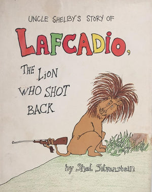 "Shel Silverstein - ""Lafcadio: The Lion Who Shot Back"" - Original Ink Concept Sketches"