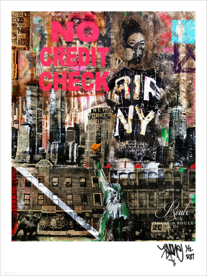 """No Credit Check"" by AVone - Limited Edition, Archival Print"