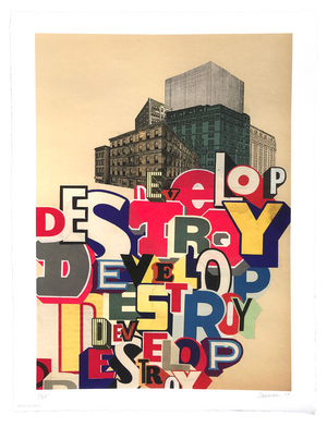 "Greg Lamarche ""Develop Destroy"" - Archival Print, Limited Edition of 35 - 15 x 20"""