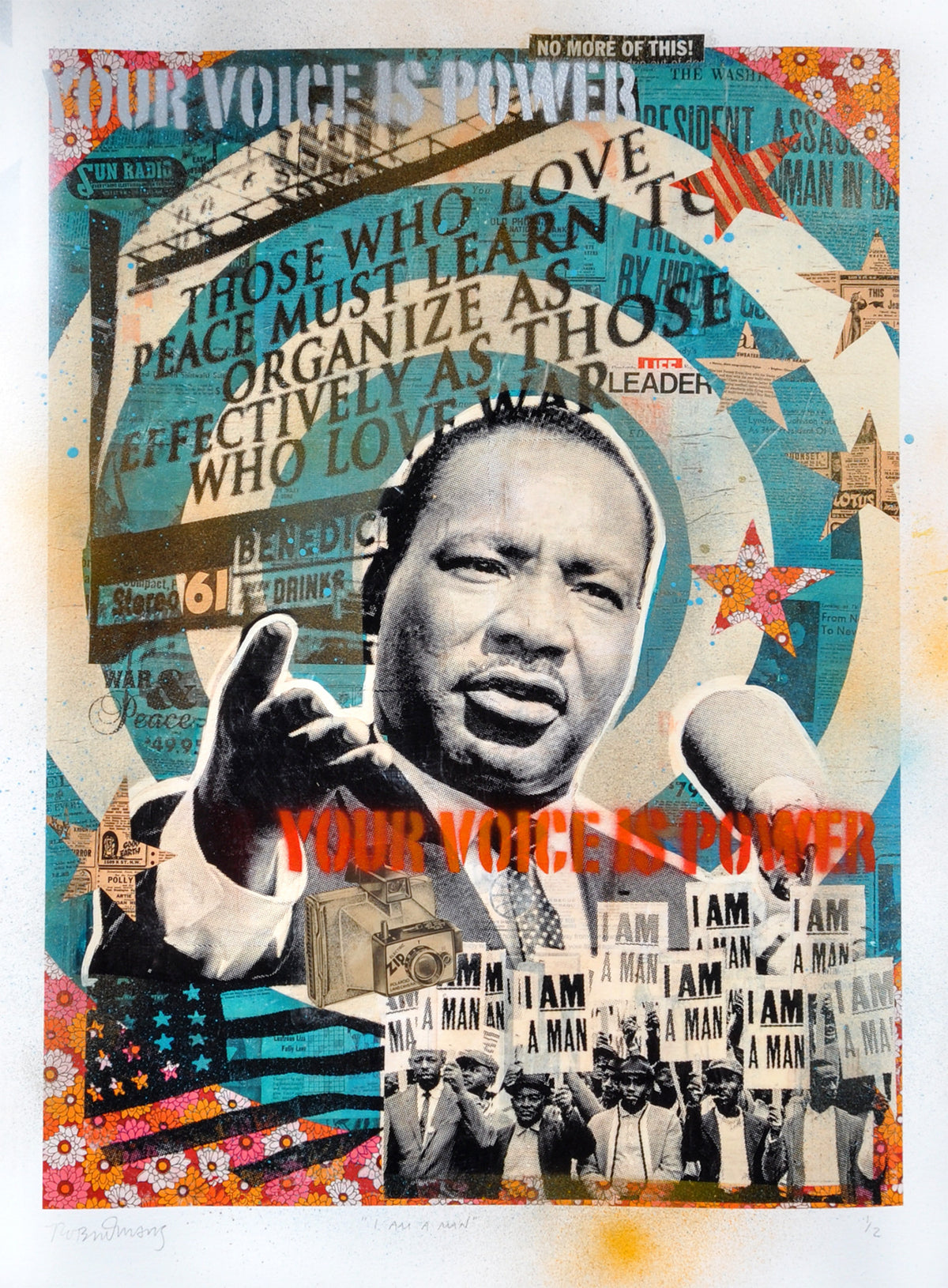 "Robert Mars ""I Am A Man"" - Martin Luther King Jr. - HAND-EMBELLISHED UNIQUE PRINT #1/2"