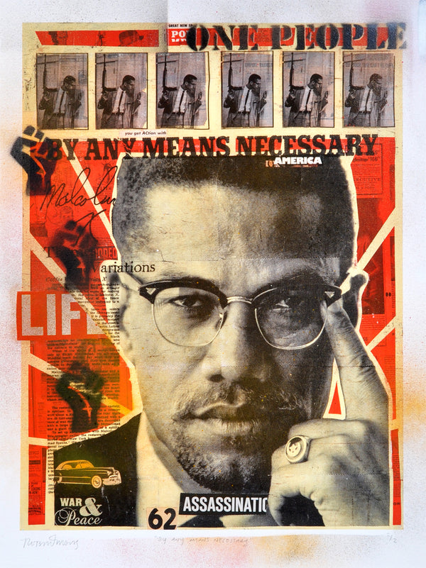 """By Any Means Necessary"" - Malcolm X by Robert Mars - HAND-EMBELLISHED UNIQUE PRINT #2/2"