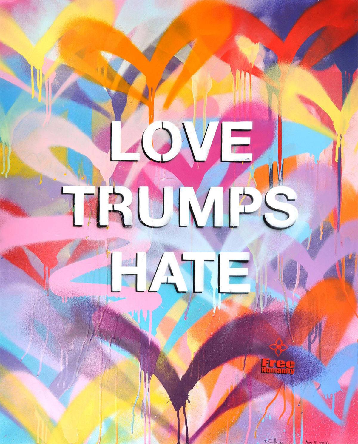 "Free Humanity ""Love Trumps Hate"" - Original Painting with Stencil - 24 x 36"""