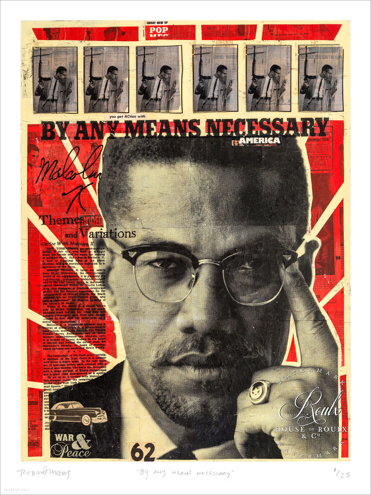 "Robert Mars ""By Any Means Necessary"" - Malcolm X - Limited Edition, Archival Print"
