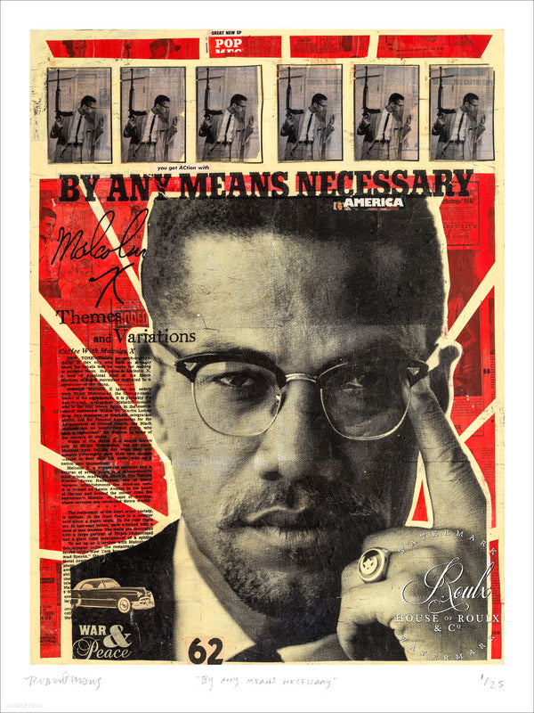 """By Any Means Necessary"" - Malcolm X by Robert Mars - Limited Edition, Archival Print"
