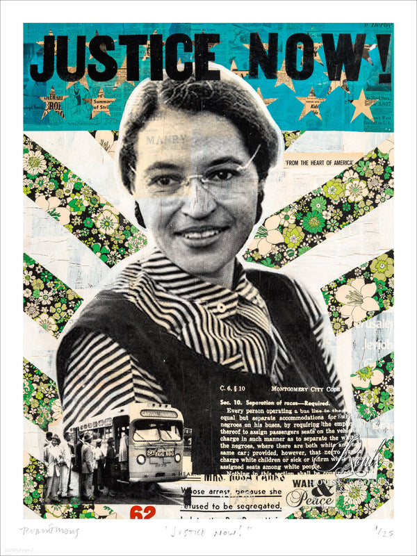 """Justice Now!"" - Rosa Parks by Robert Mars - Limited Edition, Archival Print"