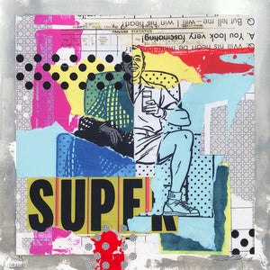 "Joshua Horkey ""Feeling Super"" - Hand-Embellished Edition of 3 - 17 x 17"""