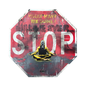 """War on Peace"" by Recycled Propaganda - Original Aerosol Painting on Stop Sign - 36 x 36"""