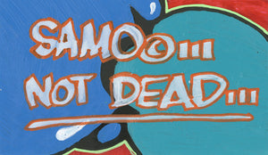 "Al Diaz & Nic 707 ""SAMO©…Not Dead"" - Original Paint on Plexiglass - 6.5 x 11"""