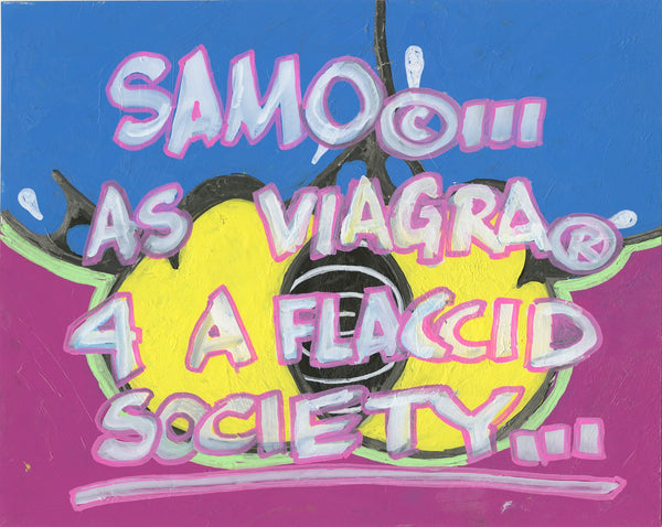 "Al Diaz & Nic 707 ""SAMO©…as Viagra 4"" - Original Paint on Plexiglass - 9.5 x 12"""
