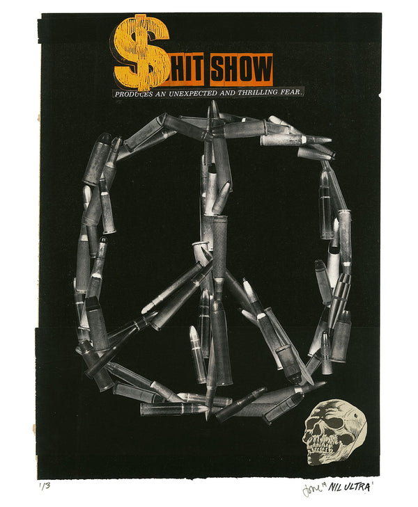 "Nil Ultra ""Shit Show"" - Hand-Embellished Variant, # 1/3 - 14 x 17"""