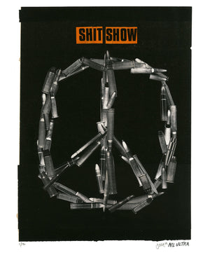 "Nil Ultra ""Shit Show"" - Archival Print, Limited Edition of 12 - 14 x 17"""