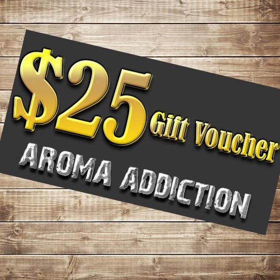 $25 Gift Card - Gift Card - Aroma Addiction- - 1