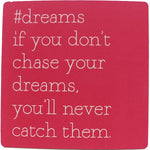 #dreams Inspirational Fridge Magnet