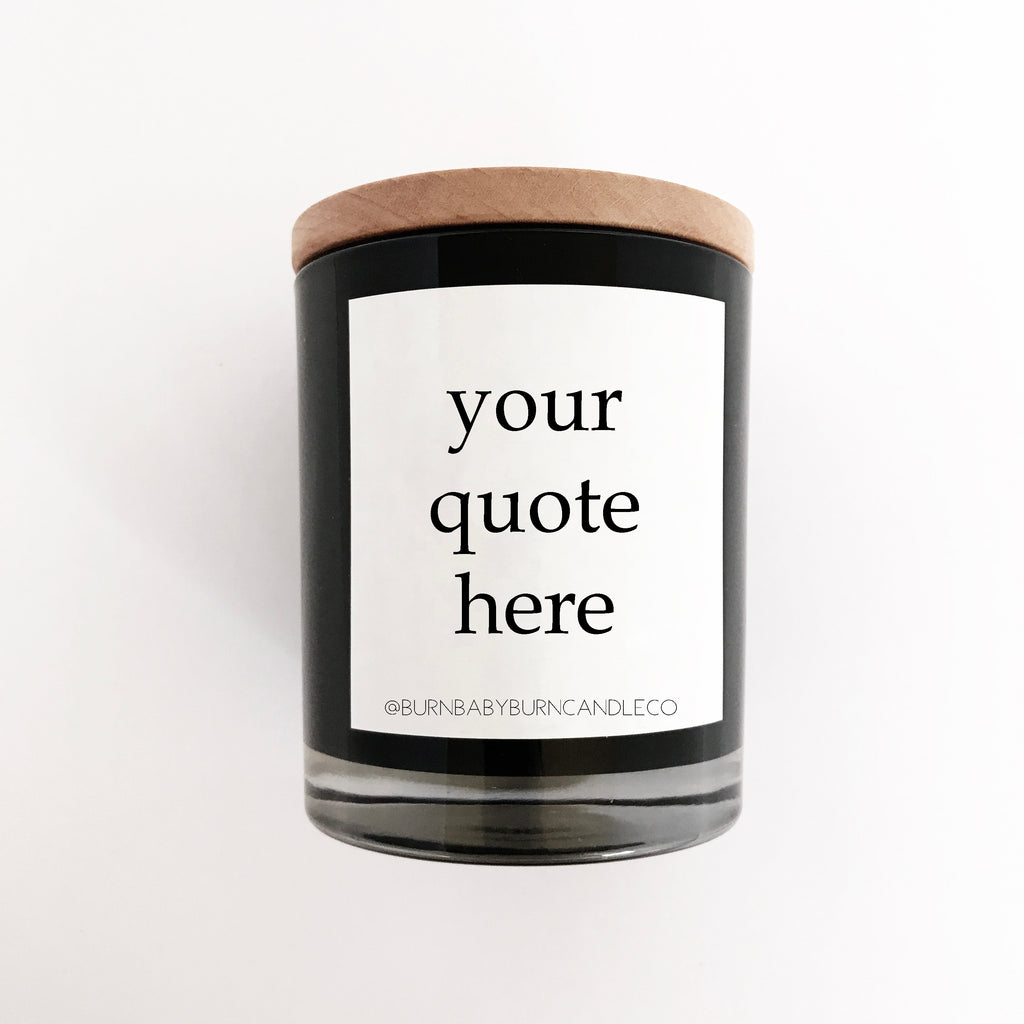 Custom Quote Candle Option (One) BLACK